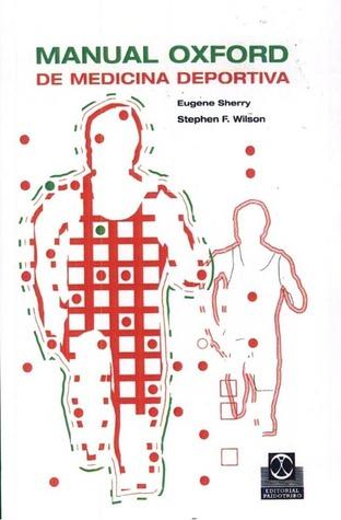 Manual Oxford de Medicina Deportiva  by  Eugene Sherry