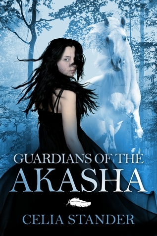 Guardians of the Akasha  by  Celia Stander