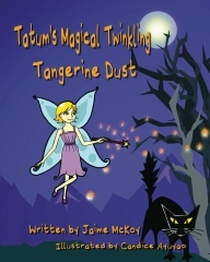 Tatums Magical Twinkling Tangerine Dust  by  Jaime McKoy