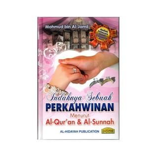 Indahnya perkahwinan menurut Al Quran dan As Sunnah  by  Mahmud Al Jamil