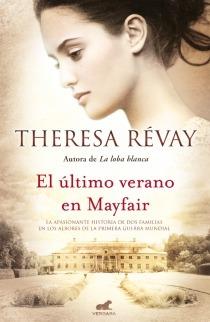 El último verano en Mayfair Theresa Révay