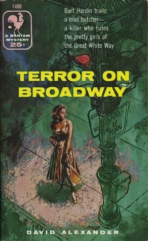 Terror on Broadway David  Alexander