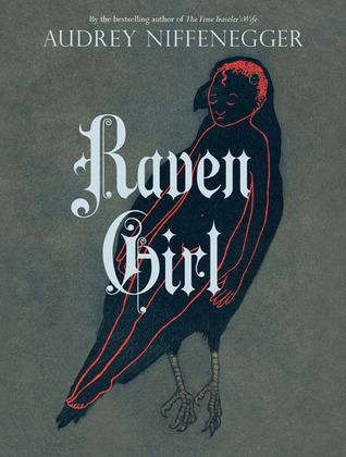 Raven Girl Audrey Niffenegger