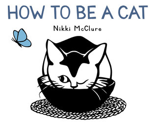 How to Be a Cat Nikki McClure