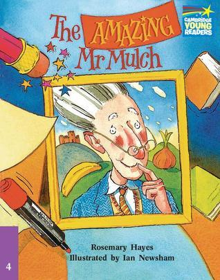 The Amazing MR Mulch ELT Edition  by  Rosemary Hayes