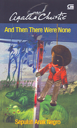 Sepuluh Anak Negro - And Then There Were None Agatha Christie