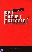 De Troje Trilogie Koos Terpstra
