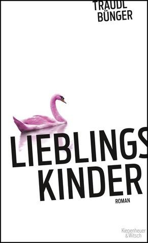 Lieblingskinder  by  Traudl Bünger