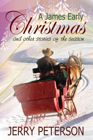A James Early Christmas and Other Stories of the Season Jerry Peterson