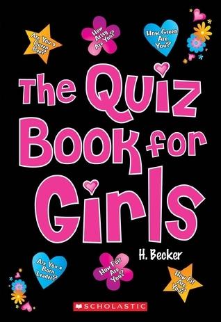 The Quiz Book for Girls Helaine Becker