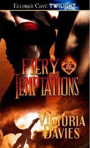Fiery Temptations  by  Victoria Davies