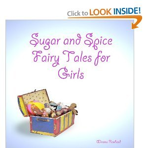 Sugar and Spice Fairy Tales for Girls Winona Rasheed