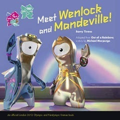 Meet Wenlock and Mandeville! Barry Timms