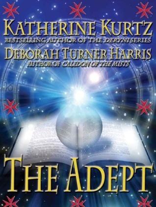 The Adept  (Adept, #1)  by  Katherine Kurtz