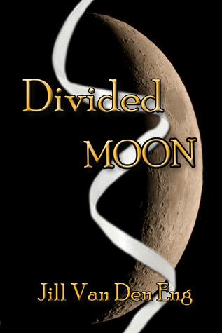 Divided Moon Jill Van Den Eng