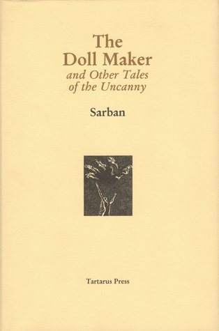 The Doll Maker and other Tales of the Uncanny  by  Sarban