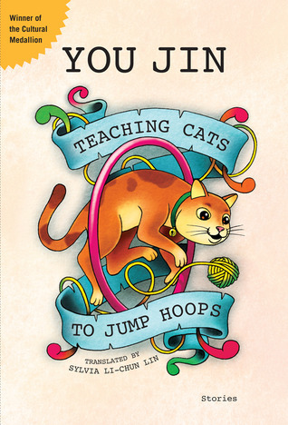 Teaching Cats to Jump Hoops  by  You Jin