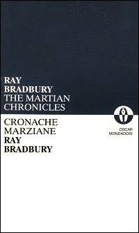 Cronache marziane - The martian chronicles  by  Ray Bradbury