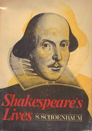 Shakespeares Lives Samuel Schoenbaum