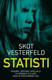 Statisti (uglies #4)  by  Scott Westerfeld