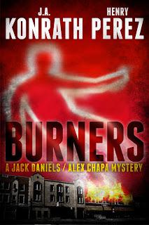 Burners (A Jack Daniels/Alex Chapa mystery, #2)  by  J.A. Konrath