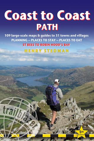 Coast to Coast Path: St Bees to Robin Hoods Bay Henry Stedman
