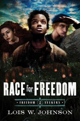 Race for Freedom (Freedom Seekers #2) Lois Walfrid Johnson