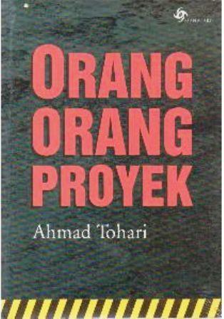 Orang-orang Proyek Ahmad Tohari