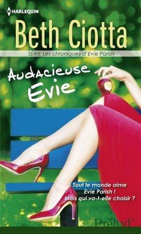 Audacieuse Evie (Evie, #2) Beth Ciotta