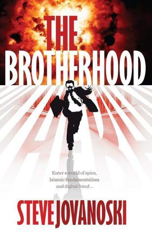 The Brotherhood  by  Steve Jovanoski