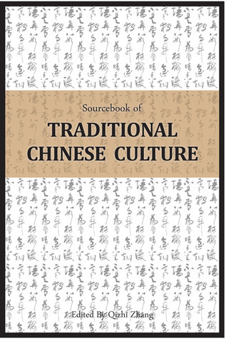 Sourcebook of Traditional Chinese Culture Qizhi Zhang