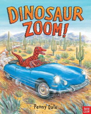 Dinosaur Zoom! Penny Dale