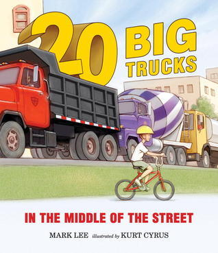 Twenty Big Trucks in the Middle of the Street  by  Mark Lee