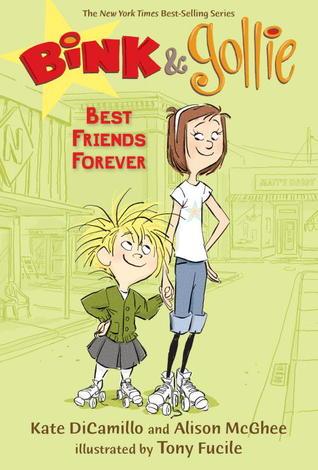 Bink and Gollie: Best Friends Forever (Bink & Gollie, #3) Kate DiCamillo