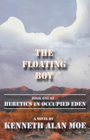 The Floating Boy Kenneth Alan Moe