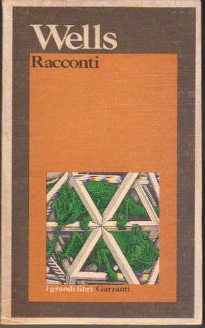 Racconti  by  H.G. Wells