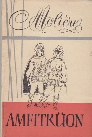 Amfitrüon: komöödia 3 vaatuses  by  Molière