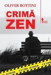 Crima Zen (crime scene 4)  by  Oliver Bottini