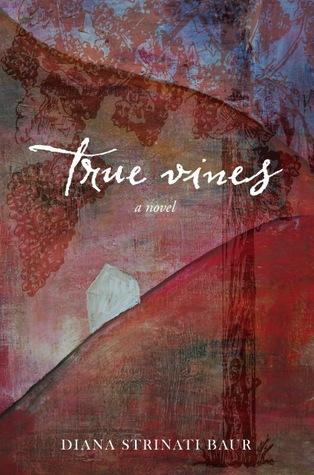 True Vines Diana Strinati Baur