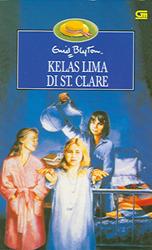 Kelas Lima di St.Clare (St Clares, #6) Enid Blyton