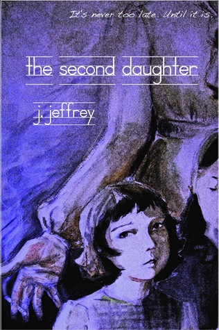 The Second Daughter J. Jeffrey