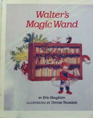 Walters Magic Wand  by  Eric Houghton