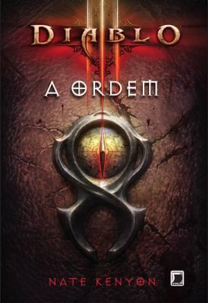 Diablo III: A Ordem  by  Nate Kenyon