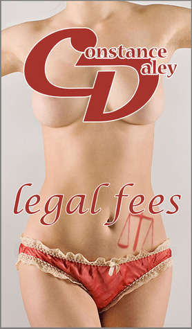 Legal Fees  by  Constance Daley