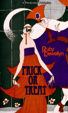 Prick or Treat  by  Ruby Llewellyn