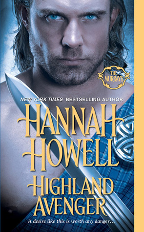 Highland Avenger (Murray Family, #18) Hannah Howell