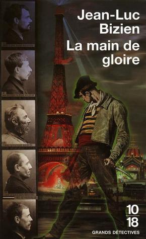 La Main De Gloire Jean-Luc Bizien