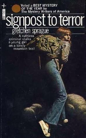 Signpost to Terror Gretchen Sprague