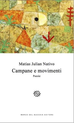 Campane e movimenti  by  Matias Julian Nativo