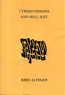 Typodiversions and Bull Shit Reed Altemus